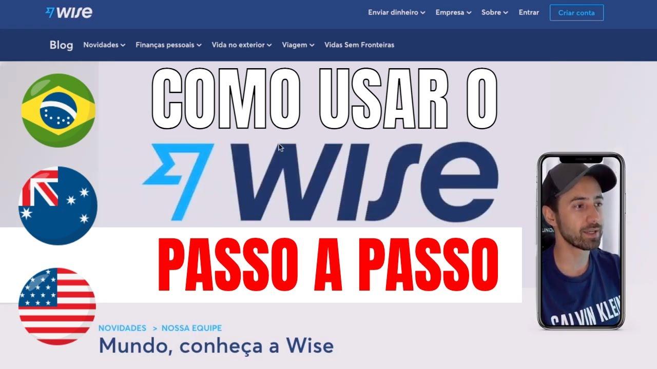 Download Como usar o Transferwise agora Wise 2021   Enviar Receber dinheiro em outros países Remessa Online