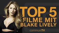 TOP 5: Blake Lively Filme