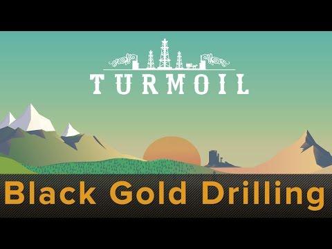Turmoil - Black Gold Drilling