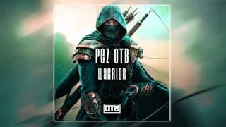 PEZ OTB - Warrior (Grime Instrumental 2016)