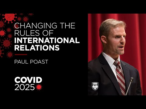 COVID 2025: Changing the rules of international relations - Paul Poast on COVID 19