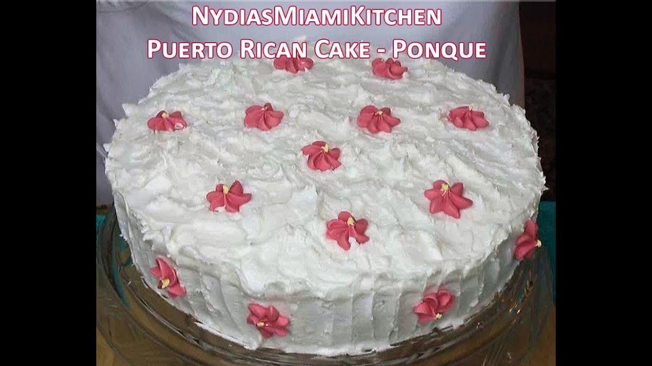 Puerto Rican Cake Bizcocho Ponque Youtube