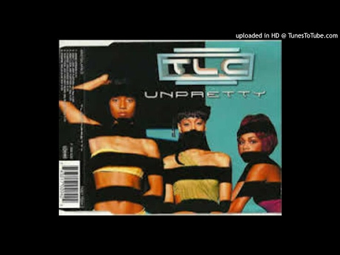 TLC - Unpretty (Don't Look Any Further With Rap Remix)