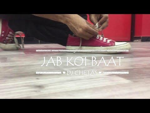 Jab Koi Baat - DJ Chetas   Ft : Atif Aslam...