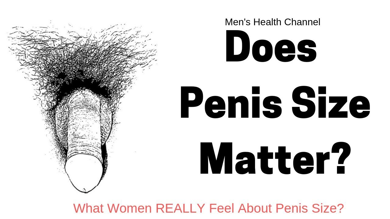 Does the size of the penis matter