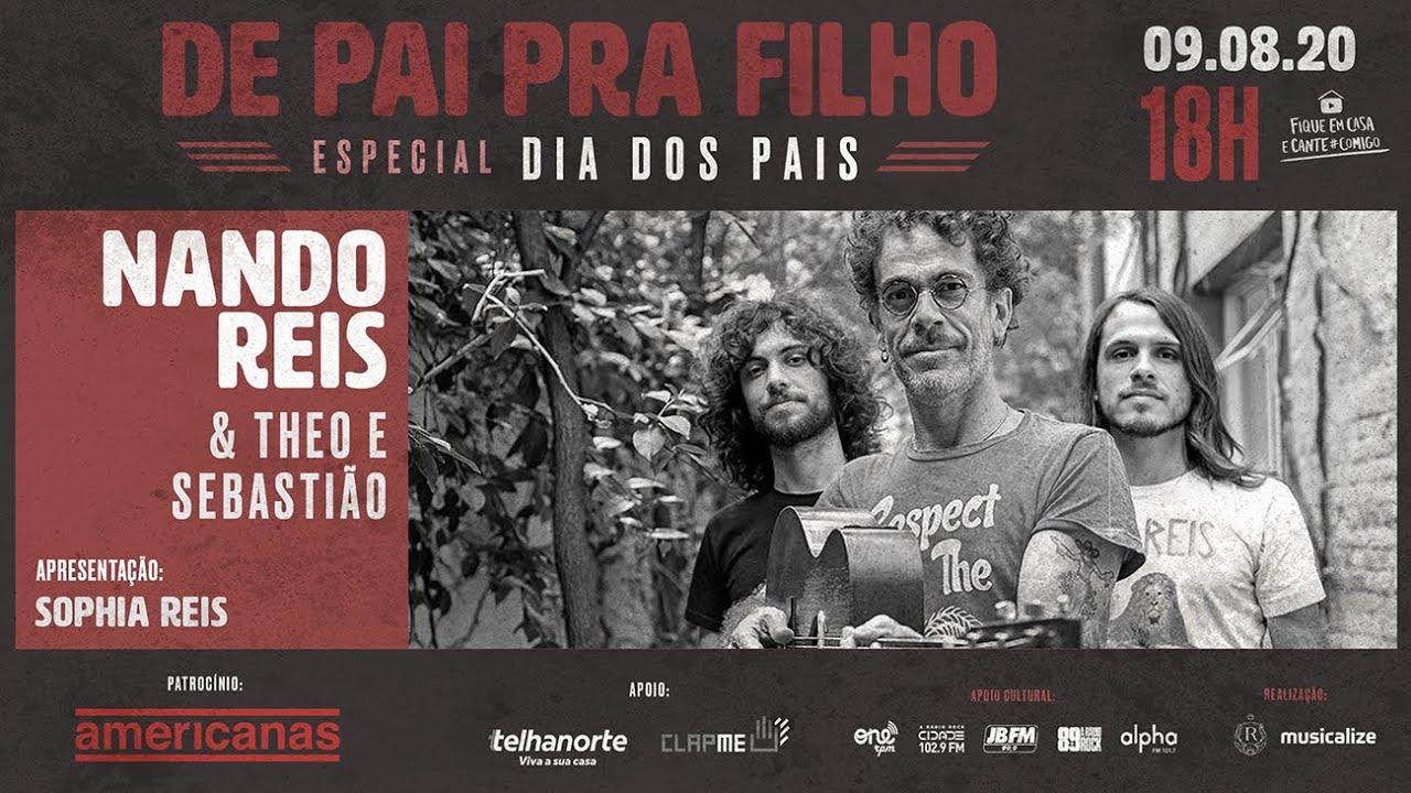 """LIVE """"De Pai Pra Filho"""": Nando Reis e seus filhos Theo, Sophia e Sebastião Reis"""
