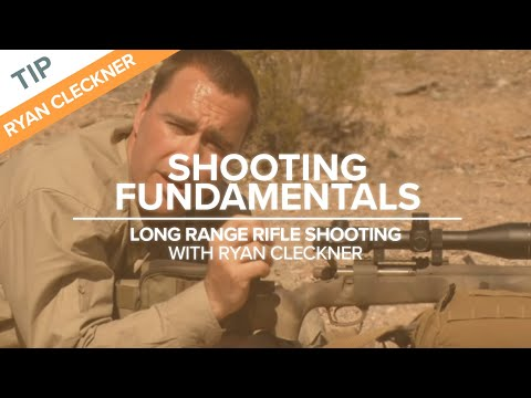 Shooting Fundamentals | Long-Range Rifle Shooting with Ryan Cleckner