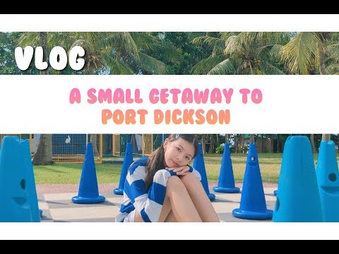 Vlog : a small getaway to Port Dickson | elynleonggg