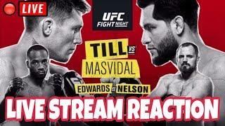 🔴 UFC FIGHT NIGHT 147 LIVE STREAM - UFC LONDON - TILL VS MASVIDAL LIVE REACTION