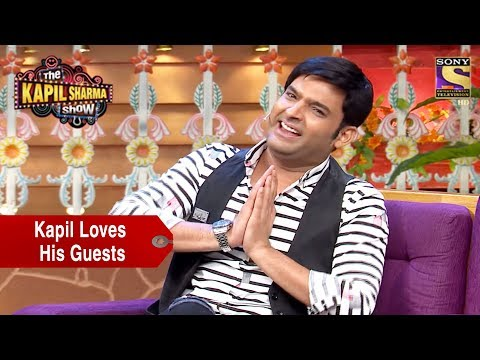 Kapil Loves His Guests - The Kapil Sharma Show
