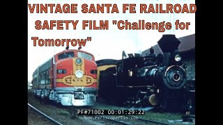 "VINTAGE SANTA FE RAILROAD SAFETY FILM ""Challenge for Tomorrow"" 71002"