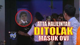 Atta Halilintar Asli Ditolak Masuk Youtuber Award OVJ! | OPERA VAN JAVA (24/08/20) Part 1