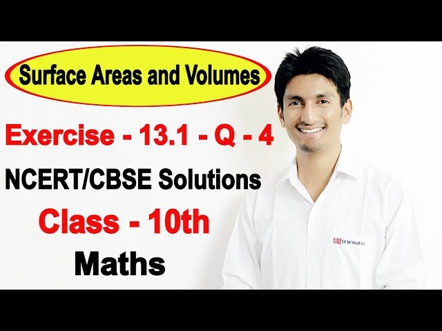 Chapter 13 Exercise 13.1 Q 4 - Surface Areas and Volumes class 10 maths - NCERT Solutions