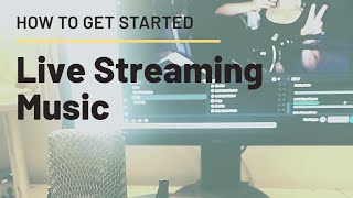 Quick Start Live Streaming Setup for Musicians (Twitch, Youtube, Facebook) pt.1