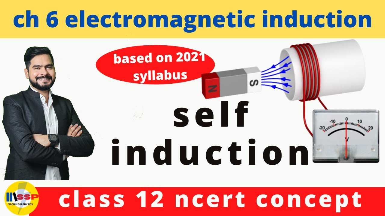 4 self induction || electromagnetic induction || ssp sir