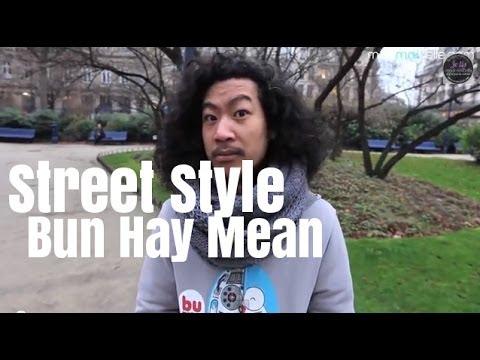 Bun Hay Mean (Chinois Marrant), le Street Style