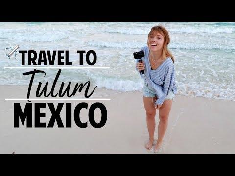 Travel Diary | Tulum Mexico