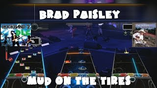 Brad Paisley - Mud on the Tires - Rock Band 2 DLC Expert Full Band (December 16th, 2008)