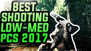 Top 5 Shooting Games For Low-Medium Spec PC/Laptop 2017!(FPS/TPS)