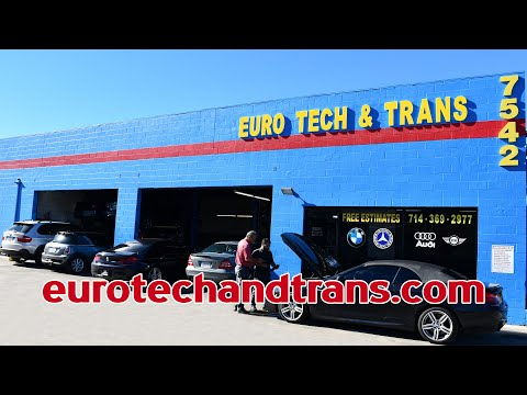 BMW, Mercedes Specialists At Euro Tech & Trans Auto Repair And Transmission In Huntington Beach, CA