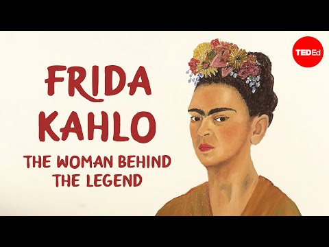 Video image: Frida Kahlo: The woman behind the legend - Iseult Gillespie