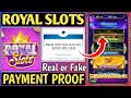 Royal Slots Win Real Money App Payment Proof || Royal Slots Win Real Money App Review