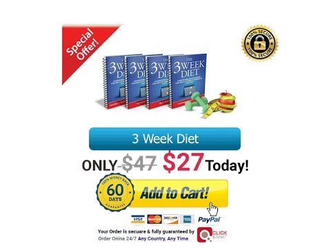 Download The 3 Week Diet System FREE PDF 2017 CLICK BELOW BUTTON GET YOUR 2 REPPORT