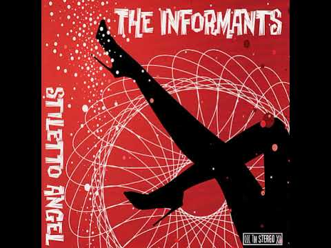 The Informants-I'll Never Know