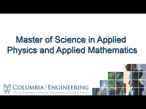 Master of Science in Applied Physics and Applied Mathematics