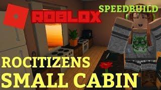 ROCITIZENS SMALL CABIN SPEEDBUILD   Speedbuild   Roblox