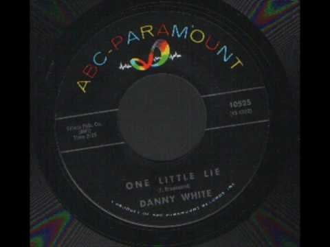 Danny white - one little lie - ABC Records