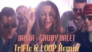 BASTA -  Gruby Balet (Tr!Fle & LOOP Remix) NOWOŚĆ DISCO POLO 2015/2016