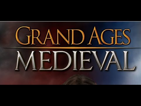 Let's Play Grand Ages Medieval - Sandbox Gameplay Episode 1
