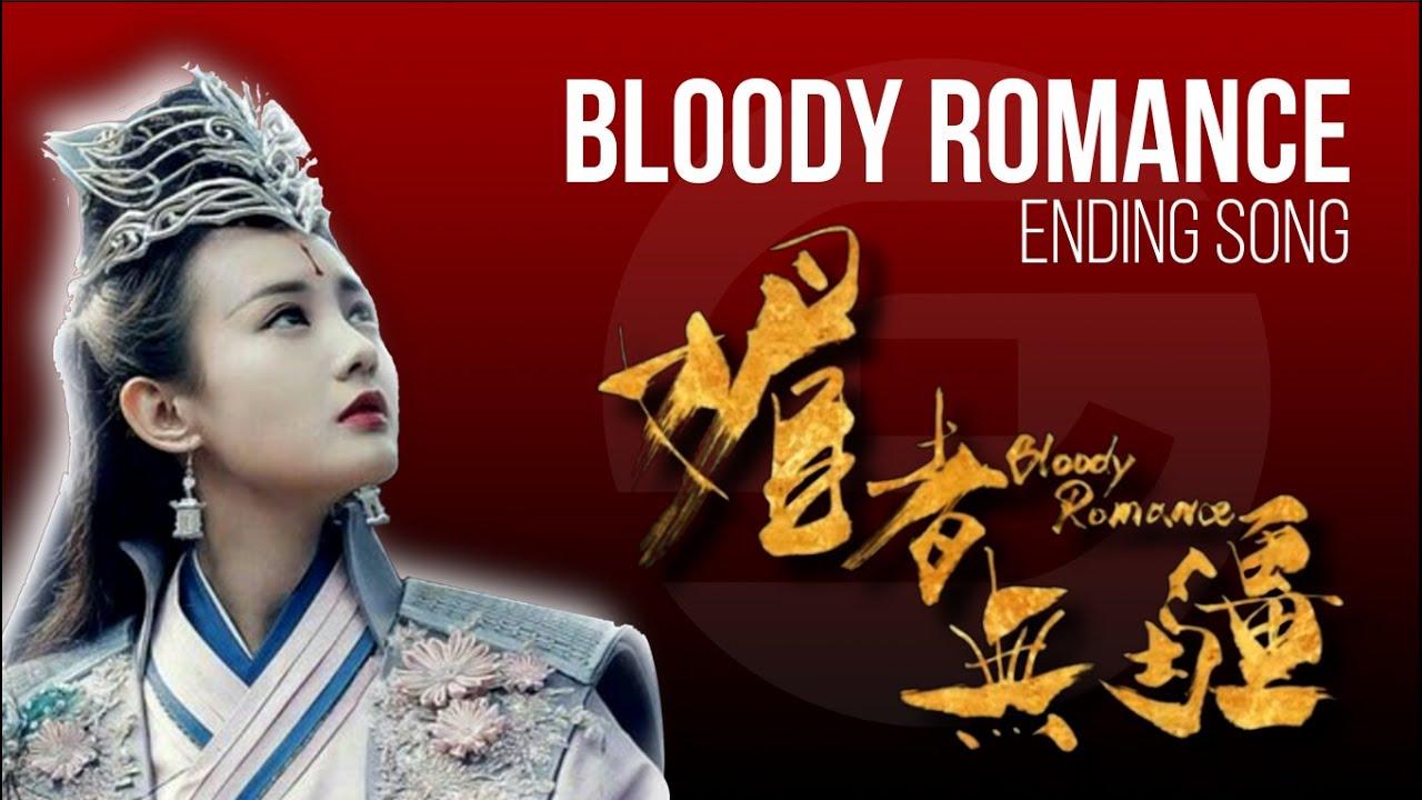 Bloody Romance OST Ending Theme Song, Pinyin Lyrics, Eng Sub, Lyrics Translation