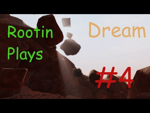 Rootin Play's: Dream -  Part 4 -  Augmented Realities