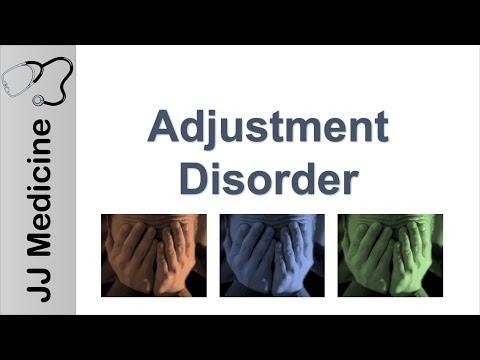 Adjustment Disorder   DSM-5 Diagnosis And Treatment