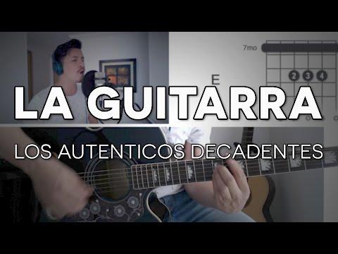 La Guitarra Los Autenticos Decadentes Tutorial Cover - Guitarra [Mauro Martinez]