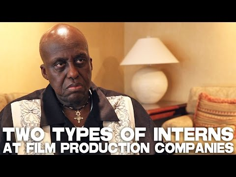 Two Types Of Interns At Film Production Companies by Bill Duke