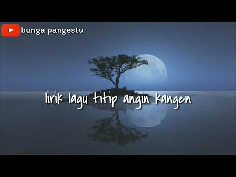 Lirik Lagu Titip Angin Kangen Genoskun