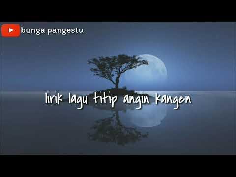 7 05 Mb Lagu Titip Angin Kangen Genoskun Download Lagu Mp3 Gratis
