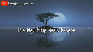Download lagu lirik lagu titip angin kangen genoskun