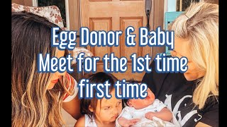*EMOTIONAL* Egg Donor meets Baby for first time!