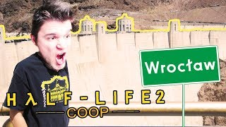 TAMA HOOVER WROCŁAW!   Half-Life 2: Coop [#5] /Synergy Mod +Dobrodziej