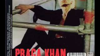 Praga Khan - Luv U Still