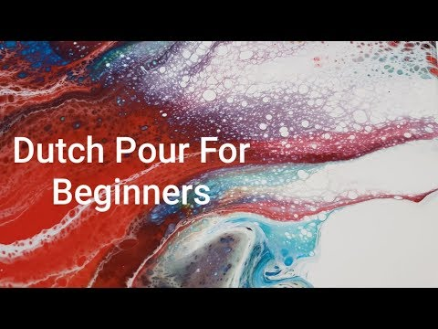 Beginners Lesson On Creating A Dutch Pour ~Easy To Follow Acrylic Pouring~Simple Technique