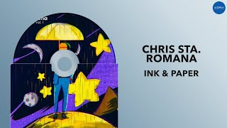 Ink & Paper | Chris Sta. Romana | Full Audio