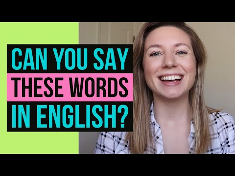 73 WORDS YOU CAN'T PRONOUNCE in American English    & how to say