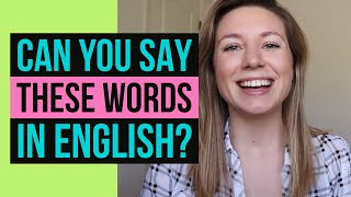 73 WORDS YOU CAN T PRONOUNCE in American Englishhow to say them correctly