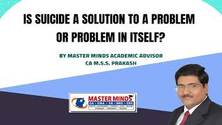 Is Suicide a solution to a problem or problem in itself