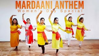 Mardaani Anthem   Women's Day Special   Choreography   Madhumita Thumb